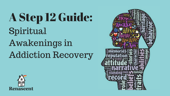 step-12-guide-spiritual-awakenings-addiction-recovery