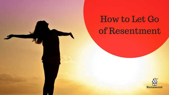 how-to-let-go-of-resentment
